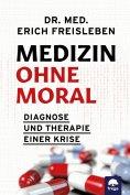 eBook: Medizin ohne Moral