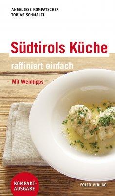 ebook: Südtirols Küche - raffiniert einfach