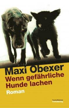 eBook: Wenn gefährliche Hunde lachen