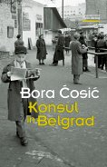 ebook: Konsul in Belgrad