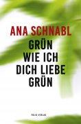 eBook: Grün wie ich dich liebe grün