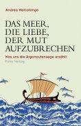 ebook: Das Meer, die Liebe, der Mut aufzubrechen