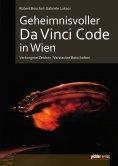 ebook: Geheimnisvoller Da Vinci Code in Wien