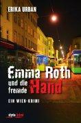 eBook: Emma Roth und die fremde Hand