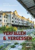 eBook: Verfallen & Vergessen