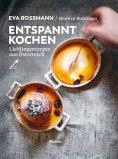 eBook: Entspannt kochen