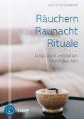 ebook: Räuchern, Raunacht, Rituale
