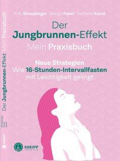 eBook: Der Jungbrunnen-Effekt. Mein Praxisbuch