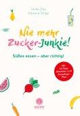 eBook: Nie mehr Zucker-Junkie!