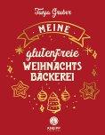 eBook: Meine glutenfreie Weihnachtsbäckerei