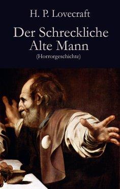ebook: Der Schreckliche Alte Mann