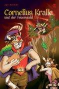 eBook: Cornelius Kralle und der Feuerwald