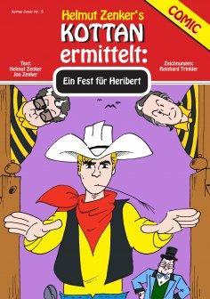 eBook: Kottan ermittelt: Ein Fest für Heribert