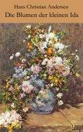 eBook: Die Blumen der kleinen Ida
