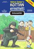 eBook: Kottan ermittelt: Schussgefahr