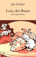 eBook: Lois, der Bauer