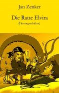 eBook: Die Ratte Elvira