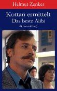 eBook: Kottan ermittelt: Das beste Alibi