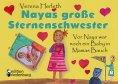 eBook: Nayas große Sternenschwester - Vor Naya war noch ein Baby in Mamas Bauch