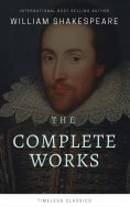 eBook: Complete Works Of William Shakespeare (37 Plays + 160 Sonnets + 5 Poetry Books + 150 Illustrations)