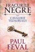 eBook: Fracurile Negre