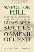 eBook: 17 Pasi Spre Succes Pentru Oamenii Ocupati