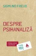 ebook: Despre psihanaliză. Ultima scriere a lui Freud
