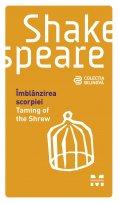 eBook: Îmblânzirea scorpiei / Taming of the Shrew (Ediție bilingvă)