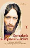 eBook: Descubriendo las Riquezas de Jesucristo Volumen I