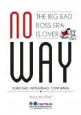 ebook: No Way. The big bad boss era is over