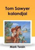 eBook: Tom Sawyer kalandjai