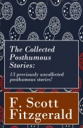 eBook: The Collected Posthumous Stories: 13 previously uncollected posthumous stories!