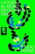 eBook: La Vuelta al Mundo en Ochenta Días