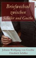 eBook: Briefwechsel zwischen Schiller und Goethe