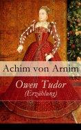 eBook: Owen Tudor (Erzählung)
