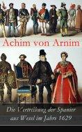 eBook: Die Vertreibung der Spanier aus Wesel im Jahre 1629