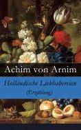 eBook: Holländische Liebhabereien (Erzählung)