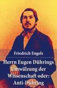 ebook: Herrn Eugen Dührings Umwälzung der Wissenschaft oder: Anti-Dühring