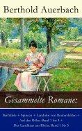 eBook: Gesammelte Romane: Barfüßele + Spinoza + Landolin von Reutershöfen + Auf der Höhe: Band 1 bis 4 + Da