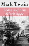 ebook: Leben auf dem Mississippi