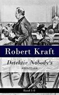 ebook: Detektiv Nobody's Abtenteuer: Band 1-8