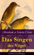 eBook: Das Singen der Vögel: 19 kleine Erzählungen