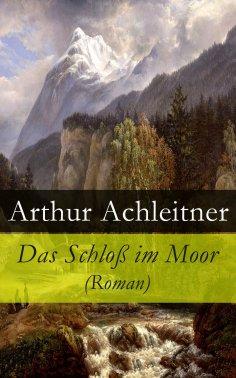 ebook: Das Schloß im Moor (Roman)