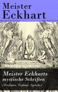 ebook: Meister Eckharts mystische Schriften (Predigten, Traktate, Sprüche)