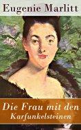 eBook: Die Frau mit den Karfunkelsteinen