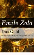 eBook: Das Geld (L'argent: Die Rougon-Macquart Band 18)
