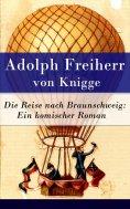 ebook: Die Reise nach Braunschweig: Ein komischer Roman