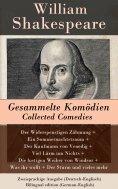 ebook: Gesammelte Komödien / Collected Comedies - Zweisprachige Ausgabe (Deutsch-Englisch)