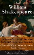 ebook: Gesammelte Versdichtungen / Collected Poetry and Sonnets - Zweisprachige Ausgabe (Deutsch-Englisch)