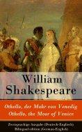 ebook: Othello, der Mohr von Venedig / Othello, the Moor of Venice - Zweisprachige Ausgabe (Deutsch-Englisc